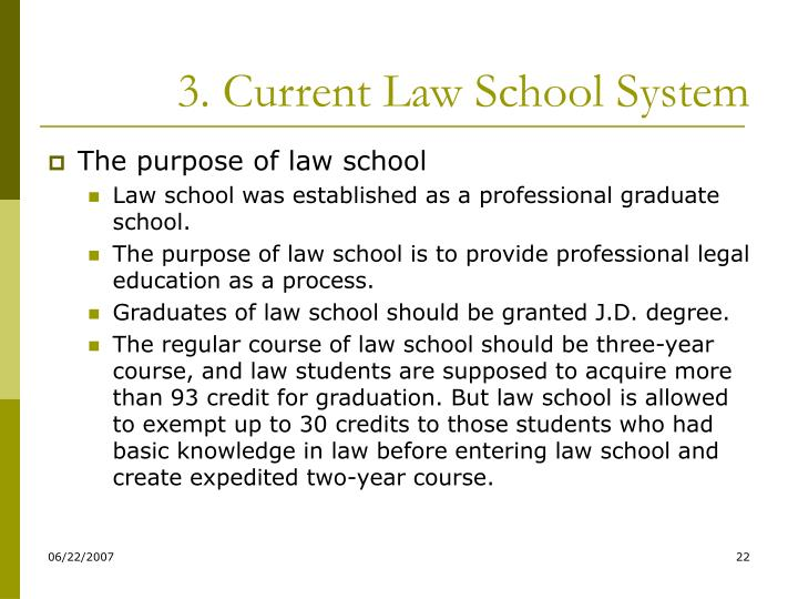 3. Current Law School System