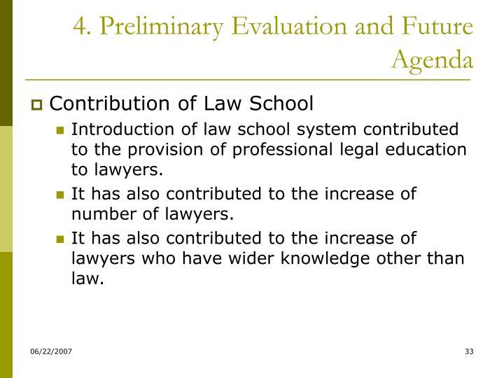 4. Preliminary Evaluation and Future Agenda