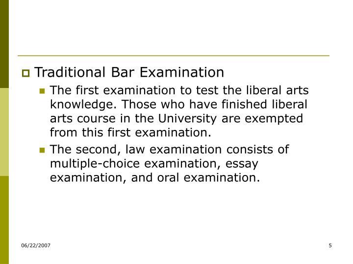 Traditional Bar Examination