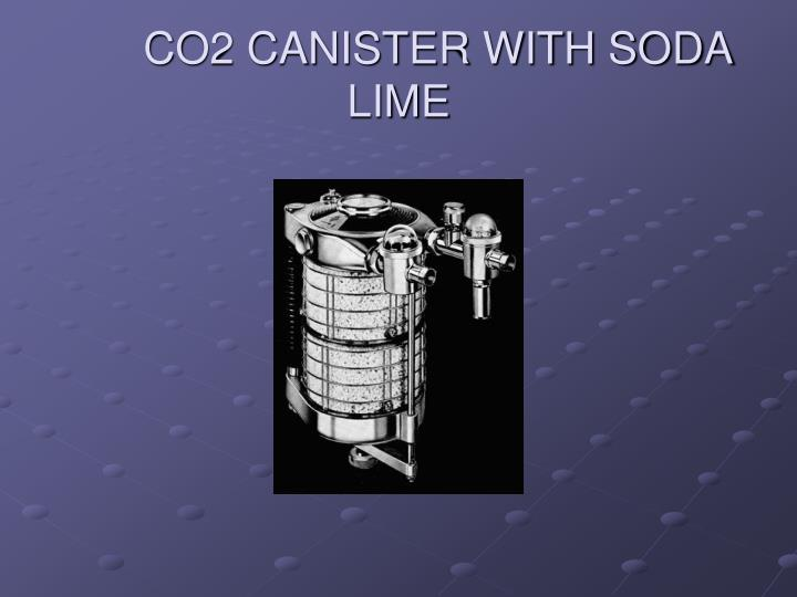 CO2 CANISTER WITH SODA LIME