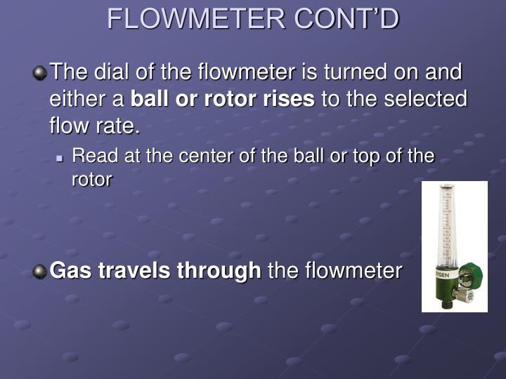 FLOWMETER CONT'D