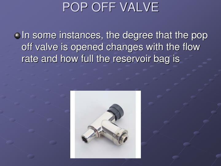 POP OFF VALVE