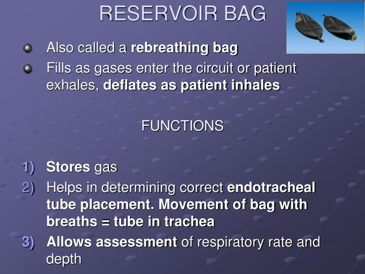 RESERVOIR BAG