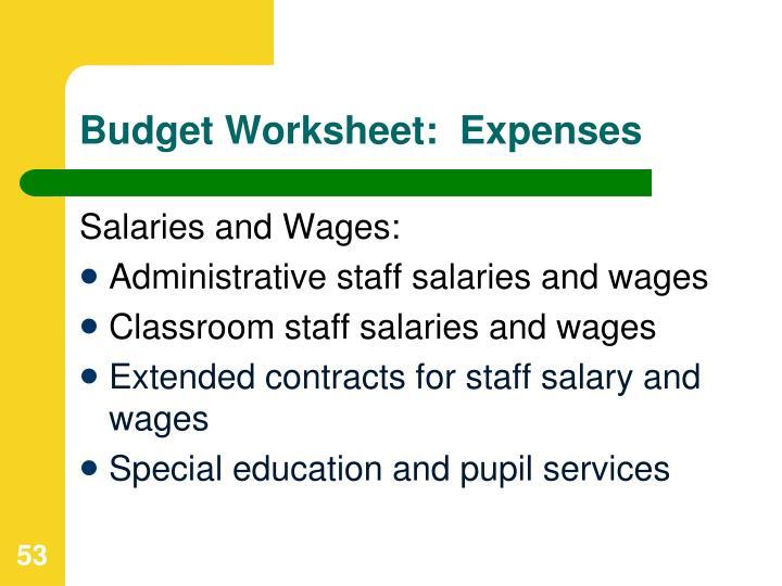 Budget Worksheet:  Expenses