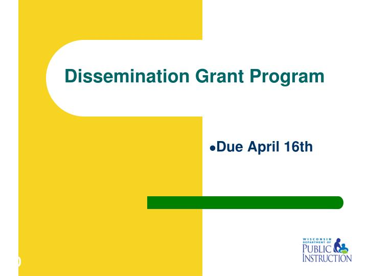 Dissemination Grant Program