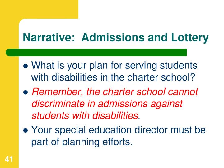 Narrative:  Admissions and Lottery