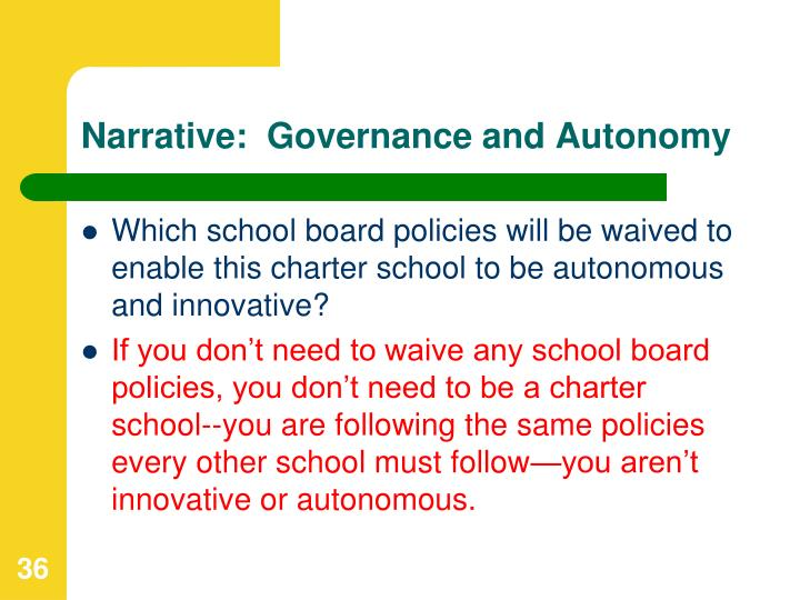 Narrative:  Governance and Autonomy