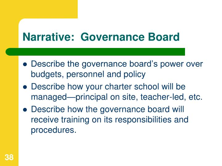 Narrative:  Governance Board
