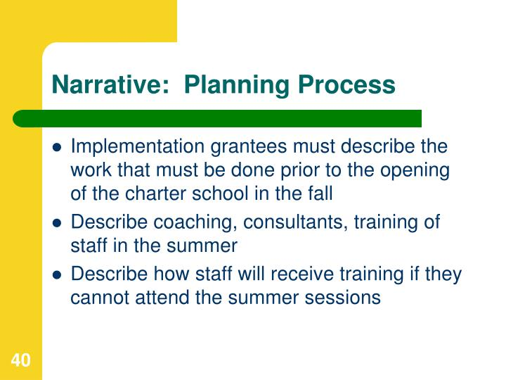 Narrative:  Planning Process