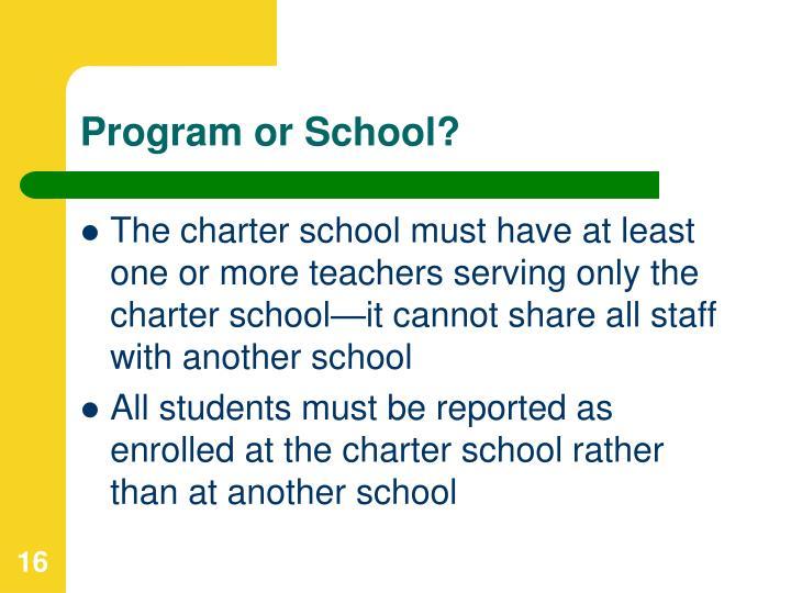Program or School?