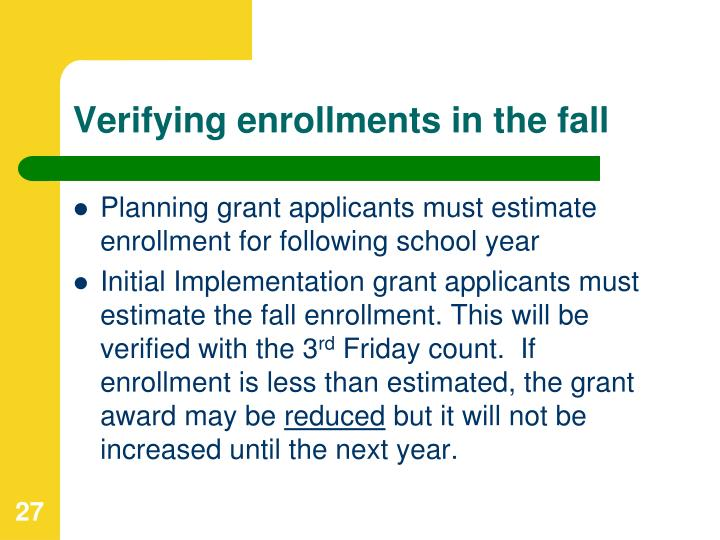 Verifying enrollments in the fall