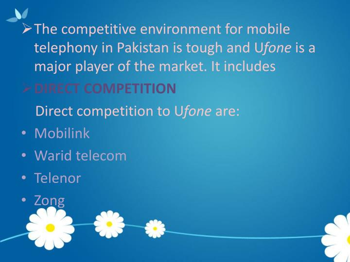 ufone competitor analysis Century paper mills – diamond group of companies – waves – ufone – state  cement corporation  internal and competitor analysis.