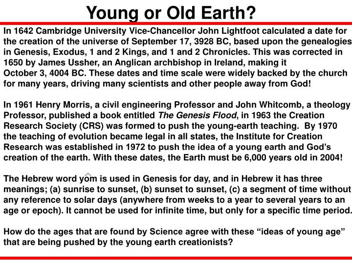 Young or Old Earth?