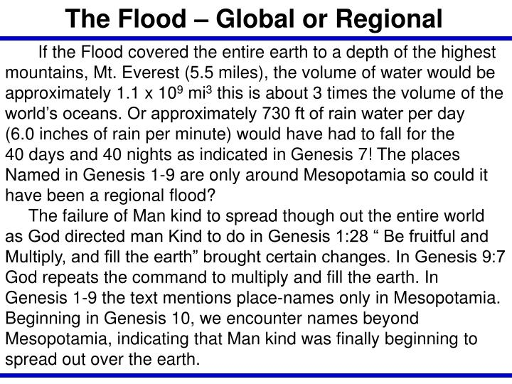 The Flood – Global or Regional