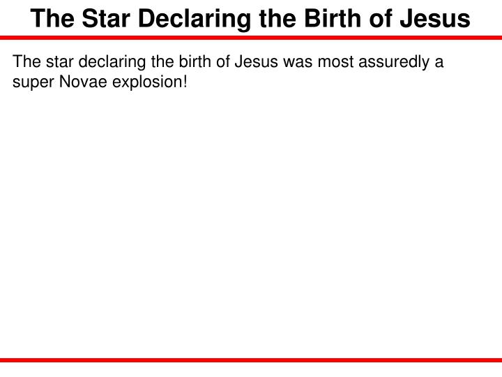 The Star Declaring the Birth of Jesus