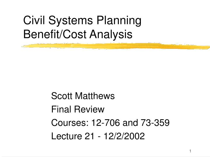 civil systems planning benefit cost analysis