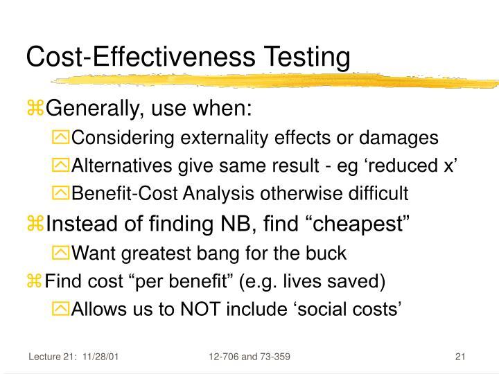 Cost-Effectiveness Testing