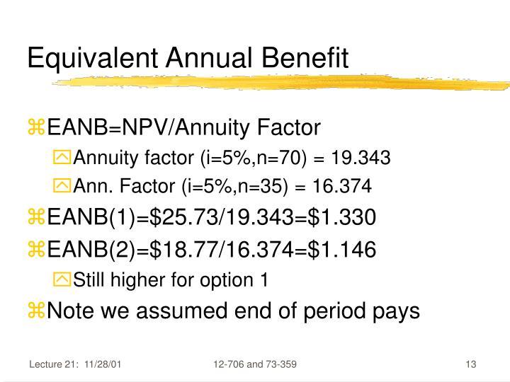 Equivalent Annual Benefit