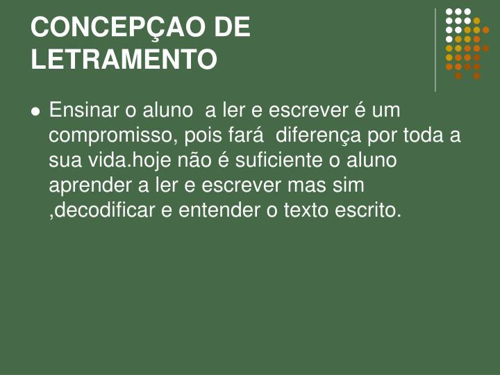 CONCEPÇAO DE LETRAMENTO