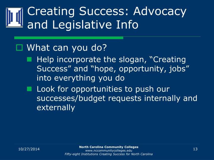 Creating Success: Advocacy and Legislative Info