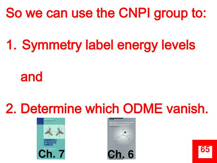 So we can use the CNPI group to: