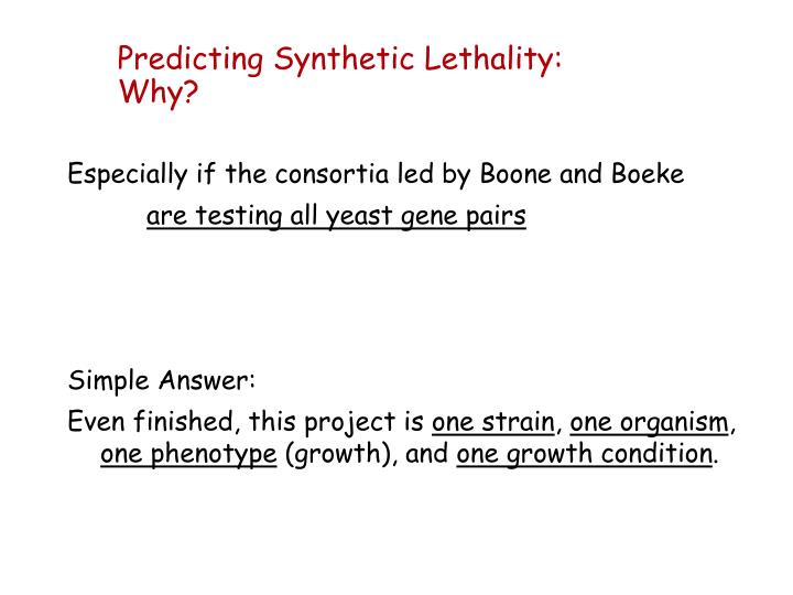 Predicting Synthetic Lethality: