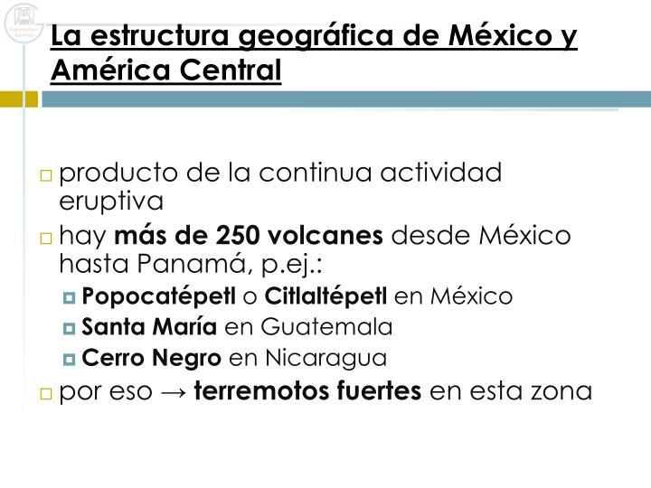 La estructura geográfica de México y América Central
