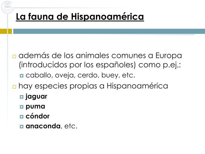 La fauna de Hispanoamérica