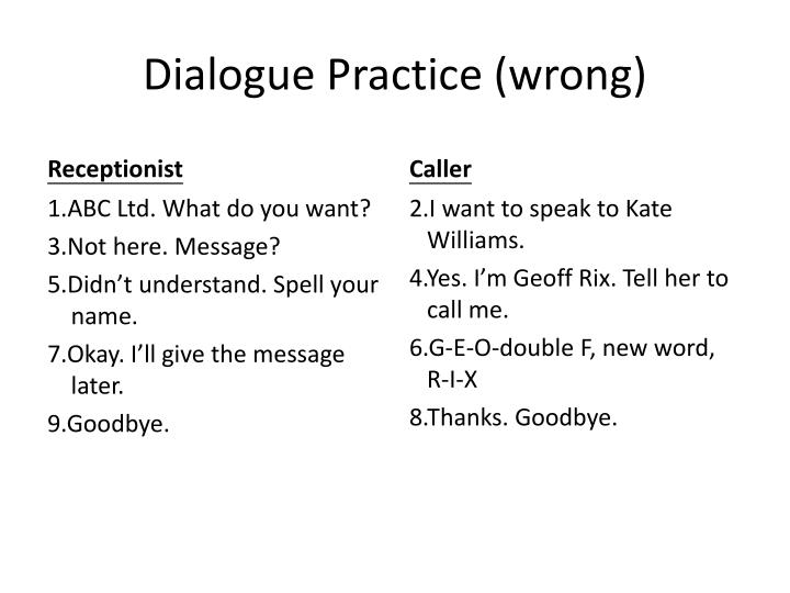 Dialogue Practice (wrong)