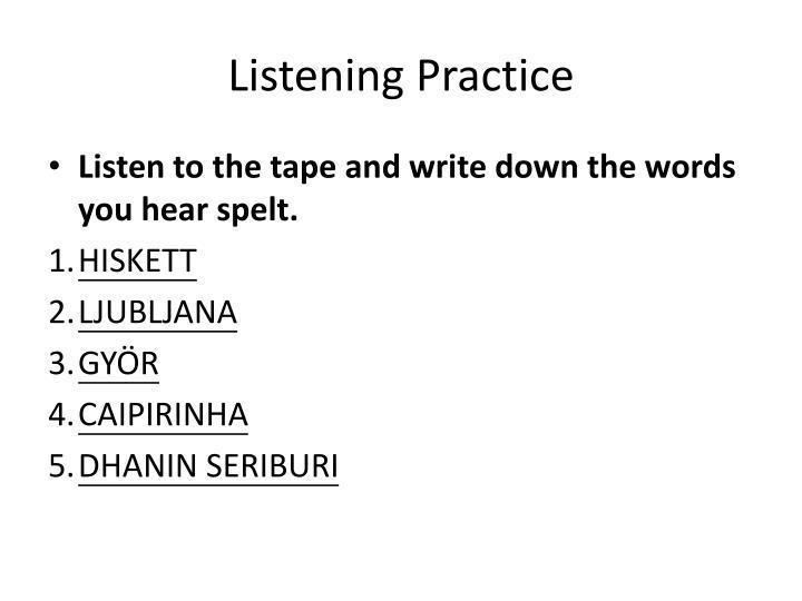 Listening Practice