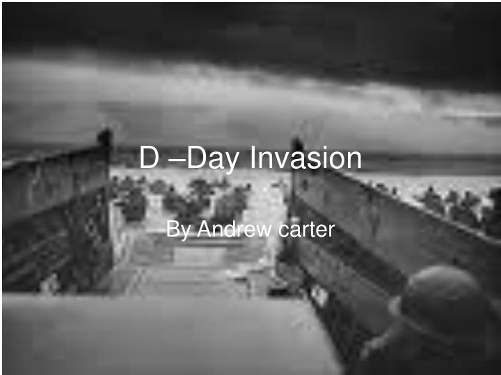 D –Day Invasion