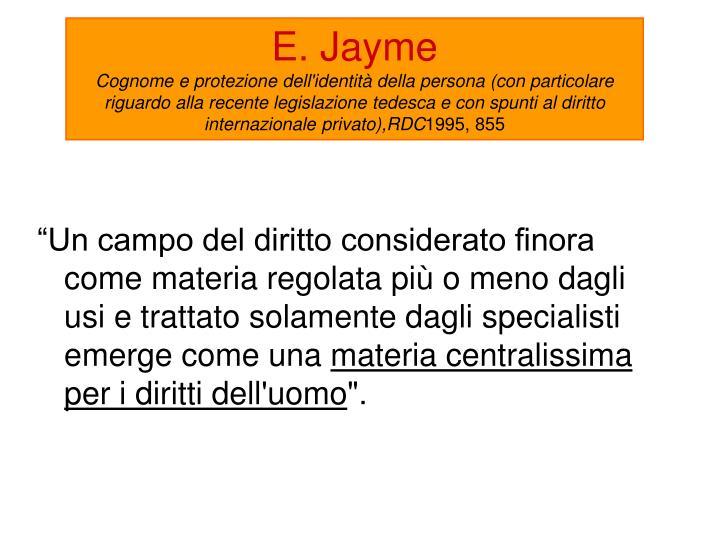 E. Jayme