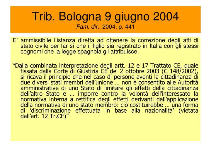 Trib. Bologna 9 giugno 2004