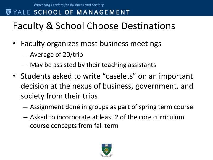 Faculty & School Choose Destinations
