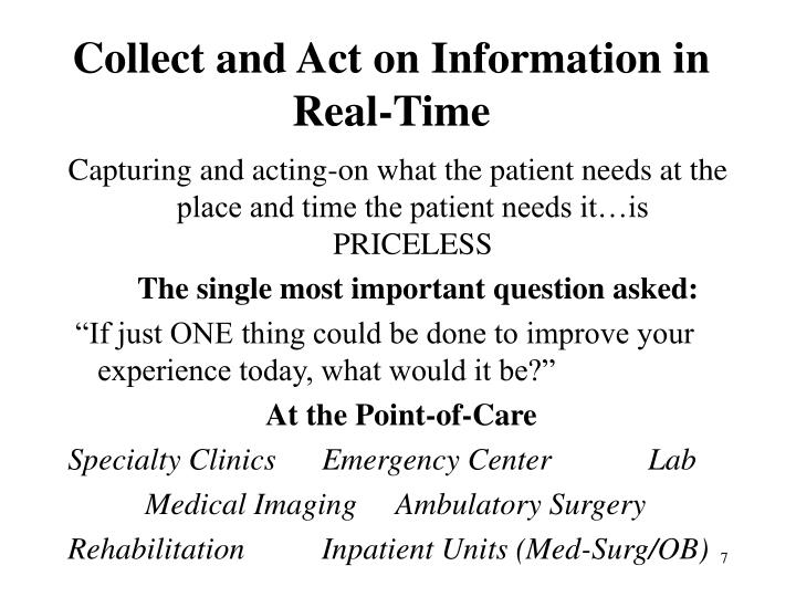Collect and Act on Information in Real-Time
