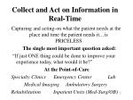 collect and act on information in real time