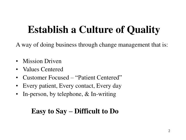 Establish a Culture of Quality