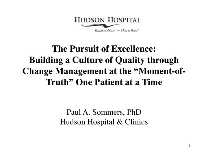 The Pursuit of Excellence: