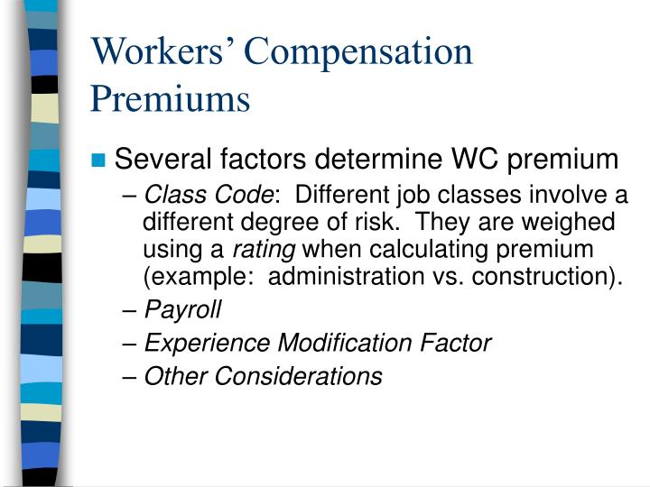 Workers' Compensation Premiums