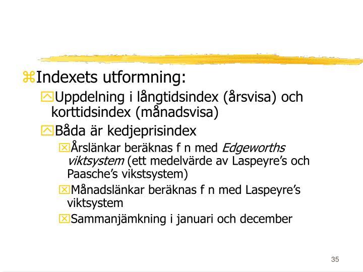 Indexets utformning: