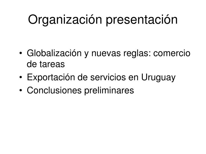Organización presentación