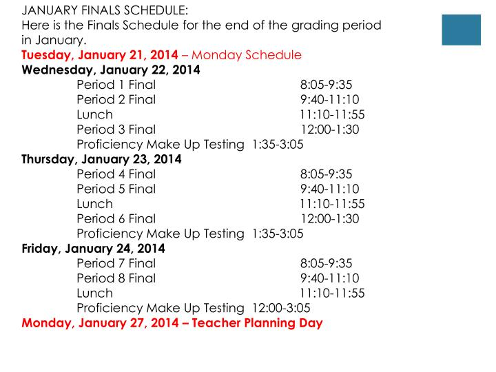 JANUARY FINALS SCHEDULE:
