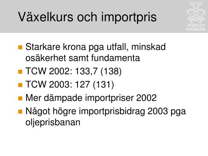 Växelkurs och importpris