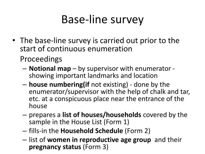Base-line survey
