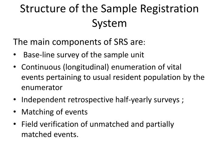 Structure of the Sample Registration System
