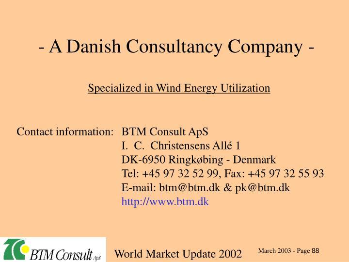 - A Danish Consultancy Company -