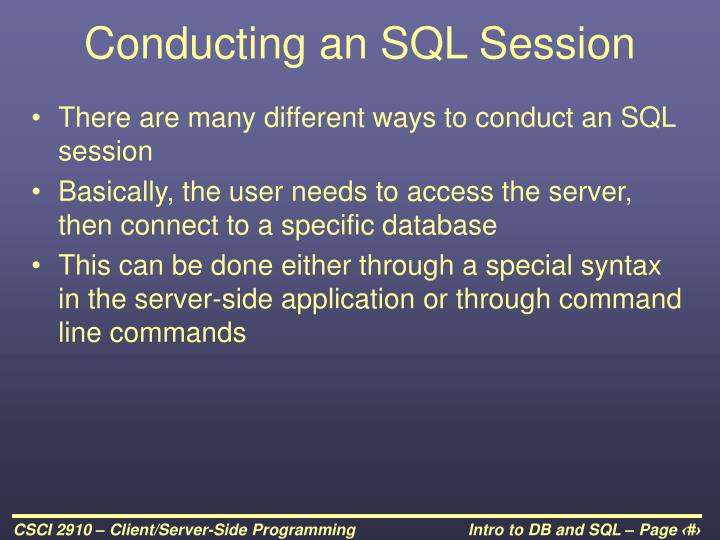 Conducting an SQL Session