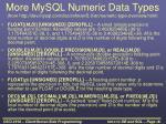 more mysql numeric data types from http dev mysql com doc refman 5 0 en numeric type overview html