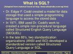 what is sql adapted from material found at http www atlasindia com sql htm