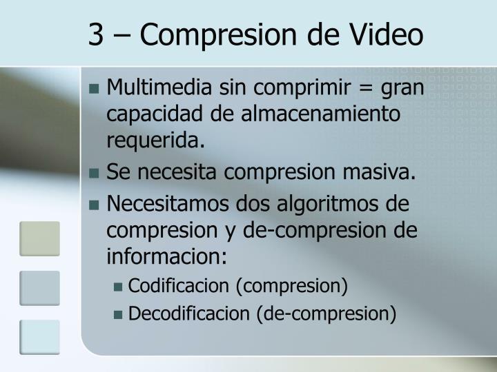 3 – Compresion de Video